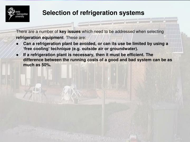 Selection of refrigeration systems