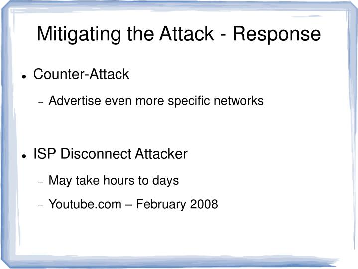 Mitigating the Attack - Response