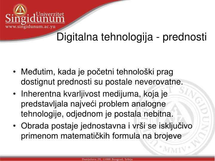 Digitalna tehnologija - prednosti