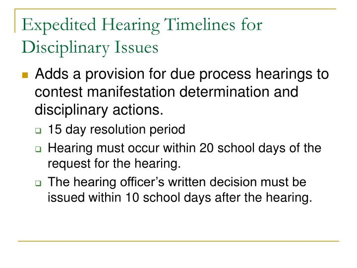 Expedited Hearing Timelines for Disciplinary Issues