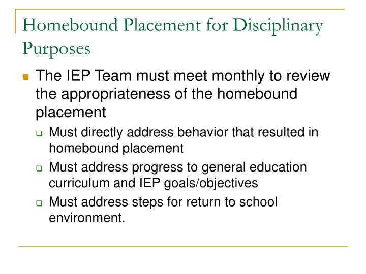 Homebound Placement for Disciplinary Purposes