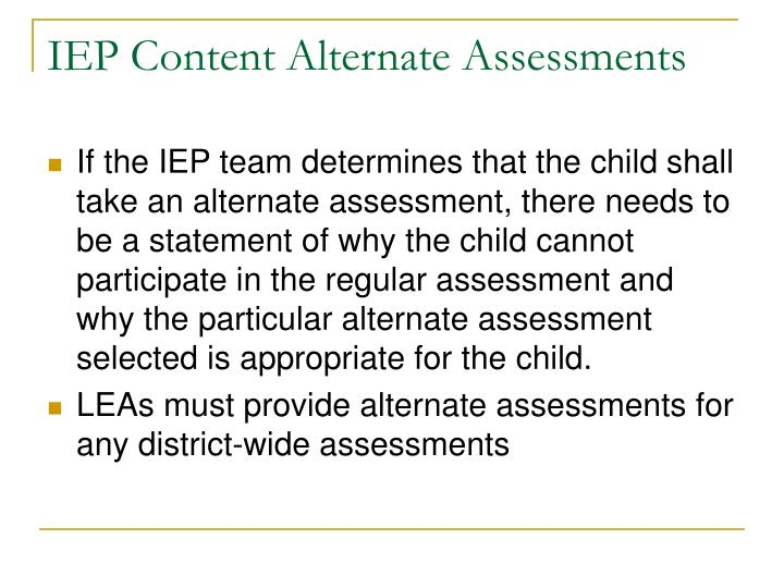 IEP Content Alternate Assessments