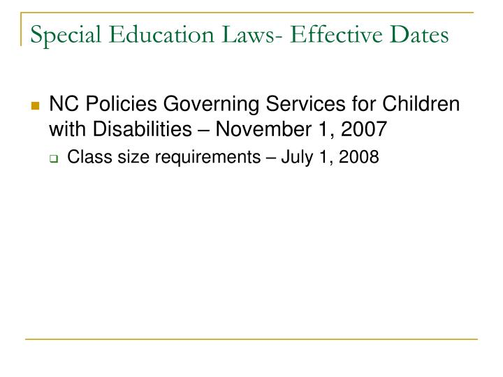 Special education laws effective dates1