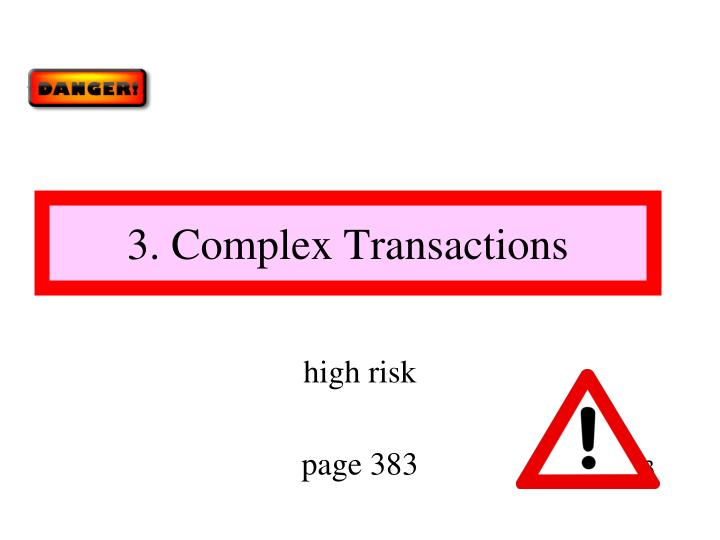 3. Complex Transactions