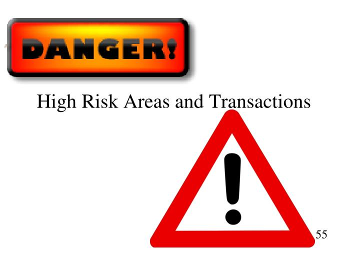 High Risk Areas and Transactions