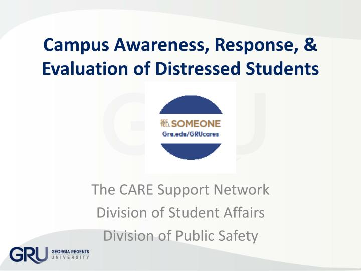 Campus awareness response evaluation of distressed students