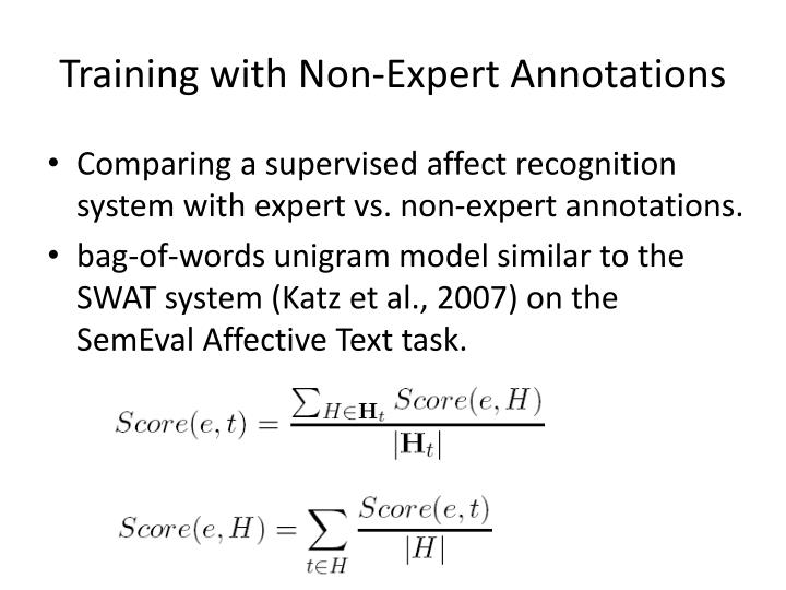 Training with Non-Expert Annotations