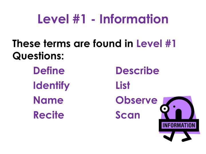 Level #1 - Information