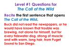 level 1 questions for the call of the wild3