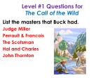 level 1 questions for the call of the wild4