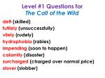 level 1 questions for the call of the wild6