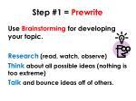 step 1 prewrite