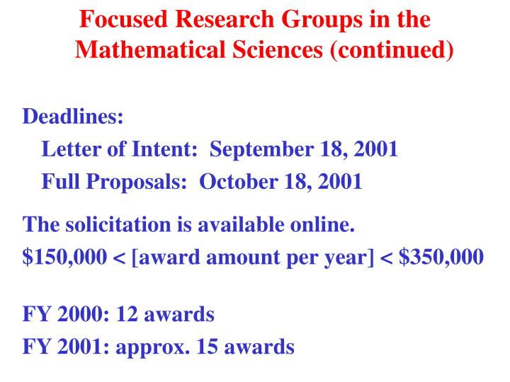 Focused Research Groups in the Mathematical Sciences (continued)