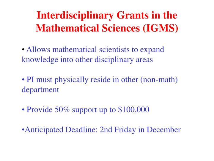 Interdisciplinary Grants in the Mathematical Sciences (IGMS)