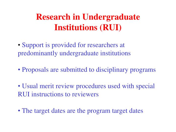 Research in Undergraduate Institutions (RUI)