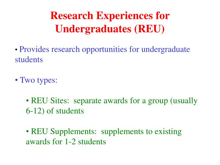 Research Experiences for Undergraduates (REU)