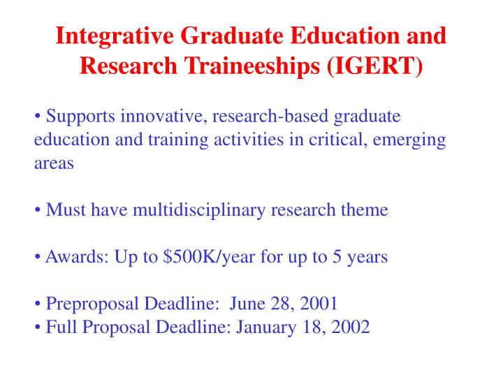 Integrative Graduate Education and Research Traineeships (IGERT)