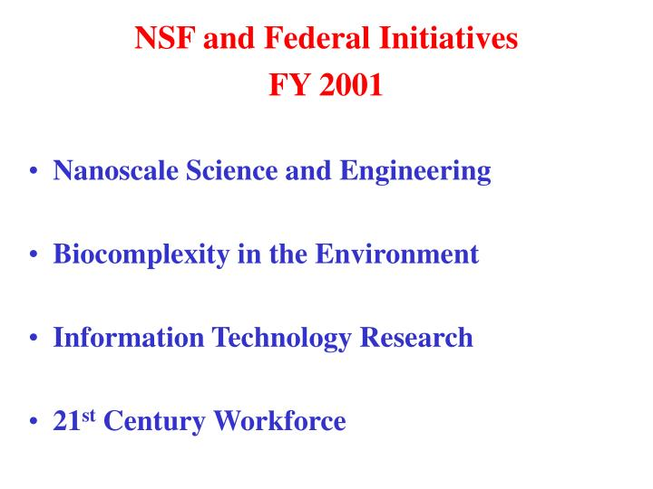 NSF and Federal Initiatives