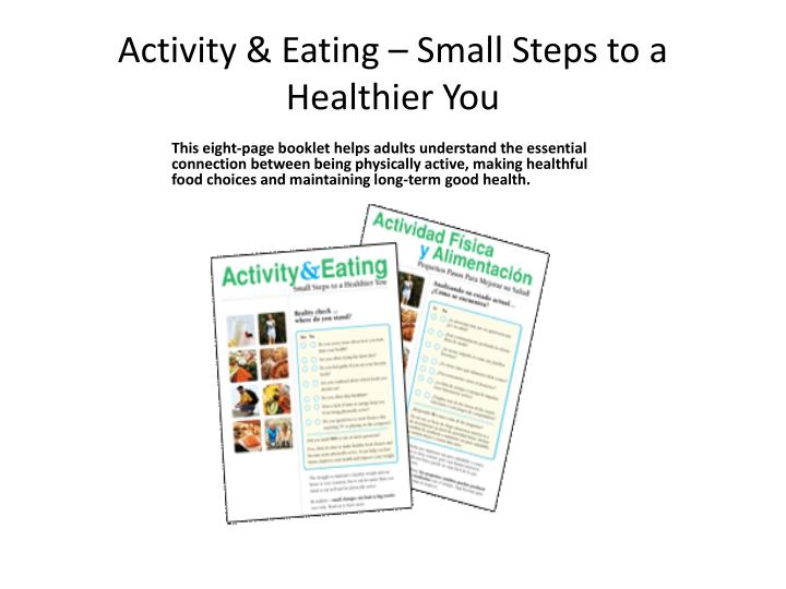 Activity & Eating – Small Steps to a Healthier You