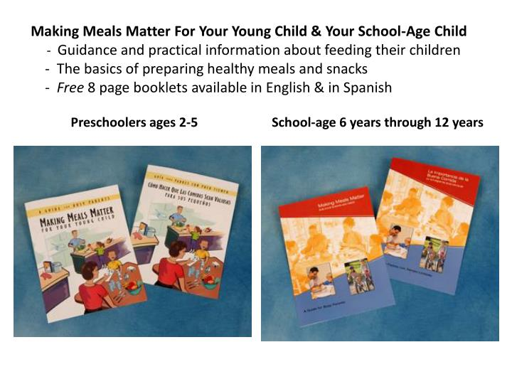 Making Meals Matter For Your Young Child & Your School-Age Child