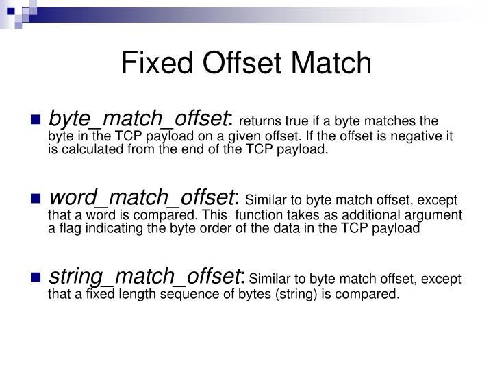 Fixed Offset Match