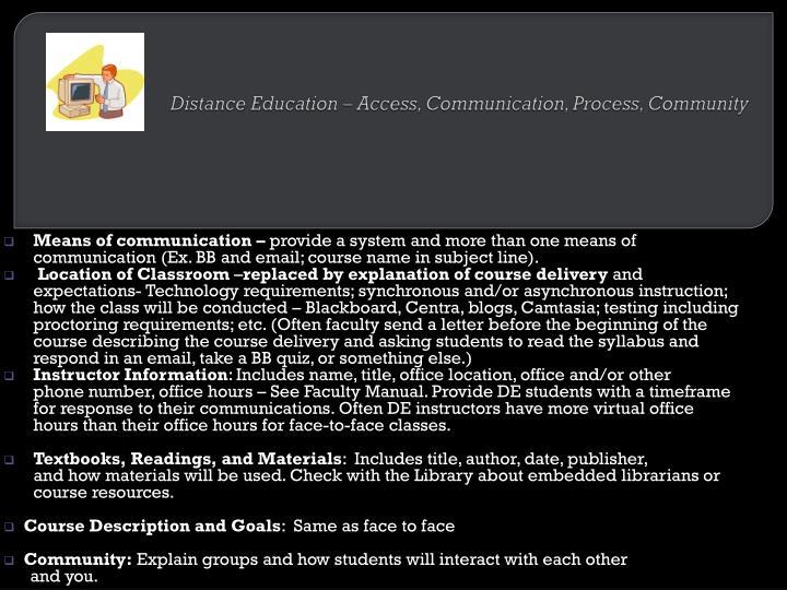 Distance Education – Access, Communication, Process, Community