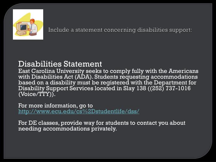 Include a statement concerning disabilities support:
