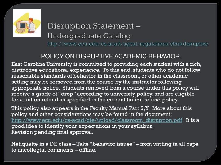Disruption Statement –