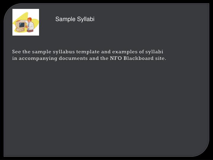 See the sample syllabus template and examples of syllabi