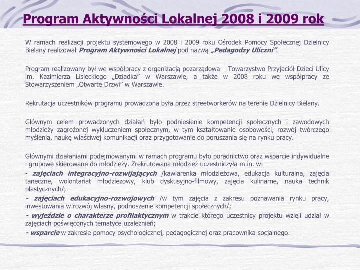 Program Aktywności Lokalnej 2008 i 2009 rok