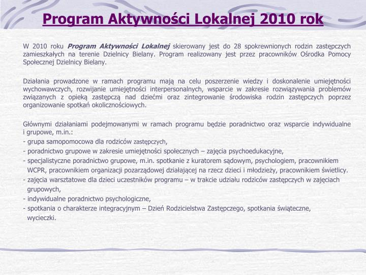 Program Aktywności Lokalnej 2010 rok