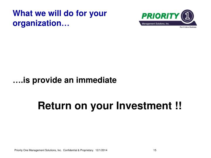 What we will do for your organization…