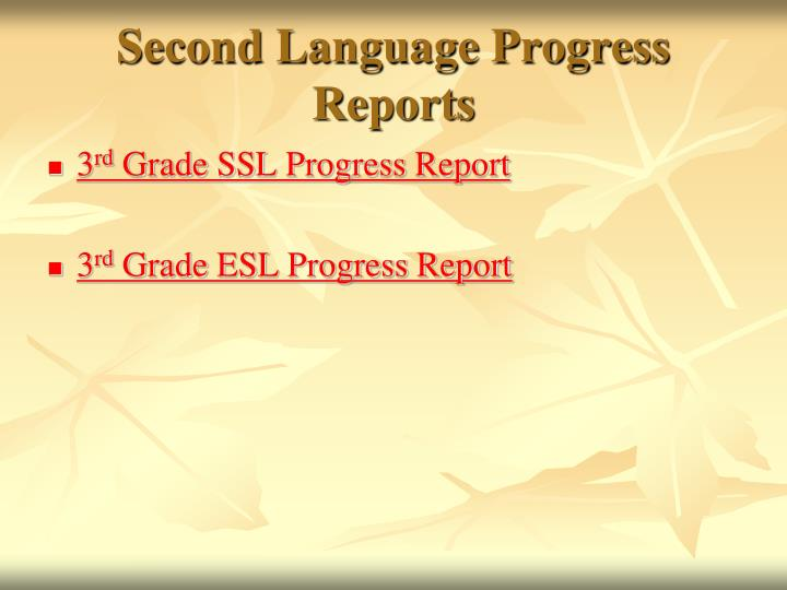 Second Language Progress Reports
