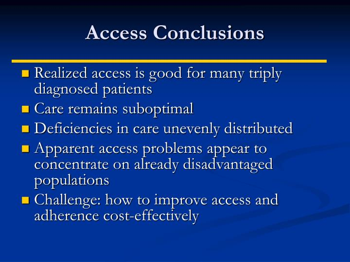 Access Conclusions