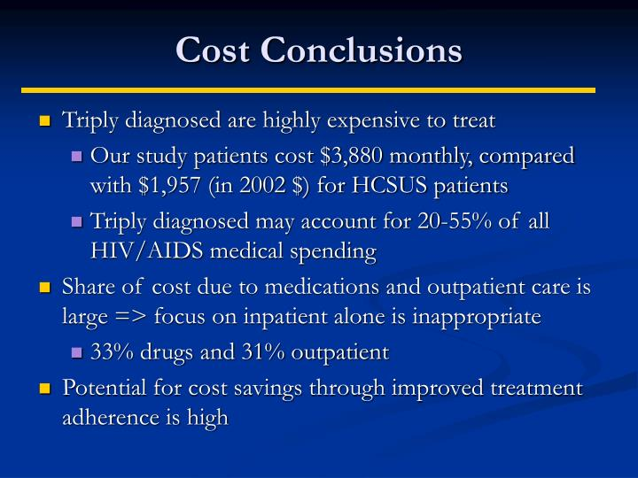 Cost Conclusions