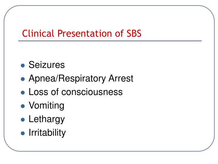 Clinical Presentation of SBS