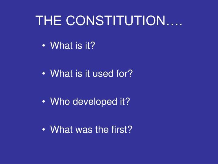 THE CONSTITUTION….