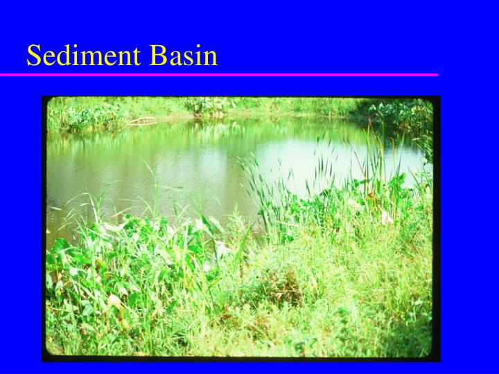 Sediment Basin