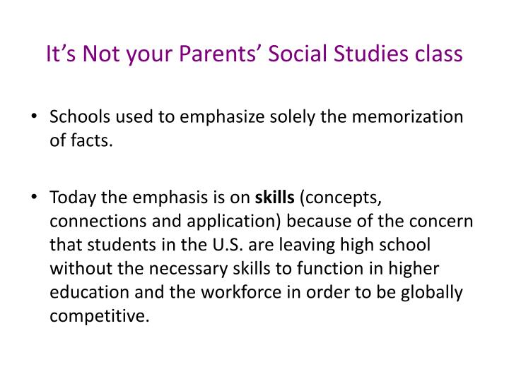 It's Not your Parents' Social Studies class