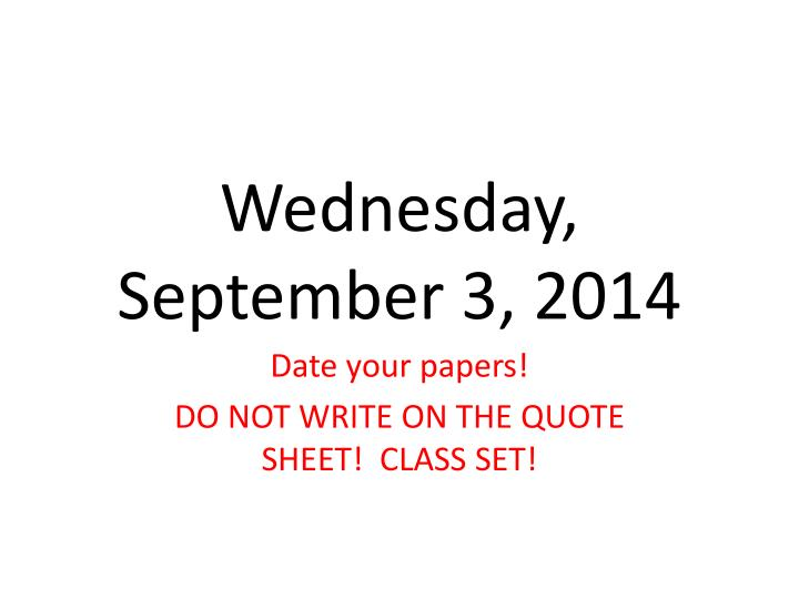 Wednesday september 3 2014