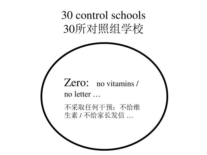 30 control schools