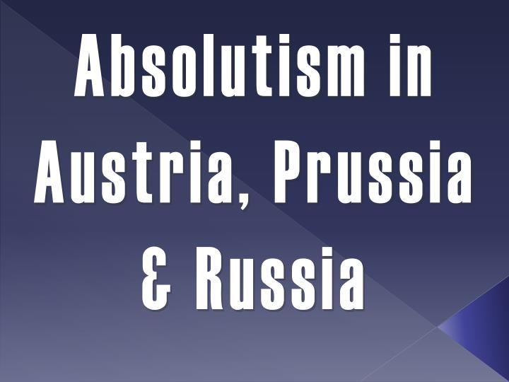 austria prussia and russia rise to Help on the rise of austria and prussia [please] describe the basic difference between the rise of austria , prussia and the ottoman empire dose antone know anything about nationalism and unification of austria, france, prussia, russia, and england.