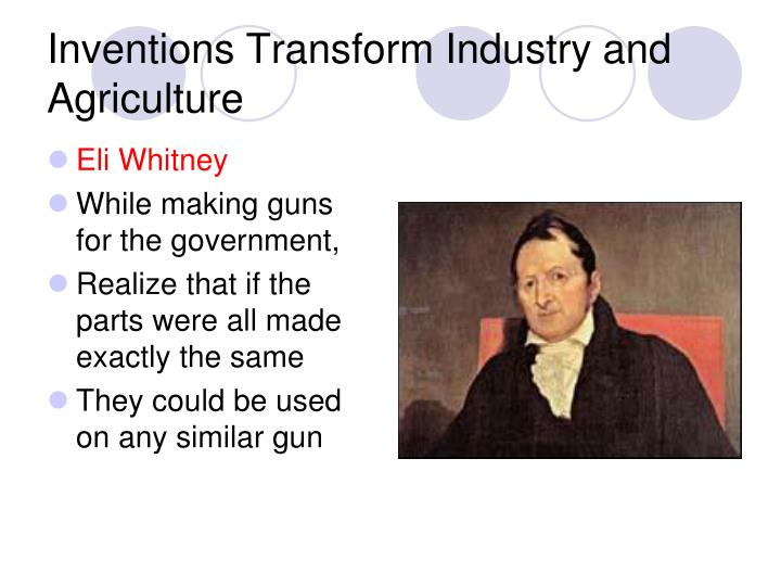 Inventions Transform Industry and Agriculture