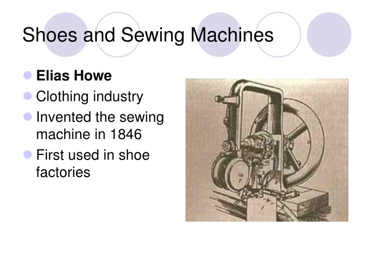 Shoes and Sewing Machines