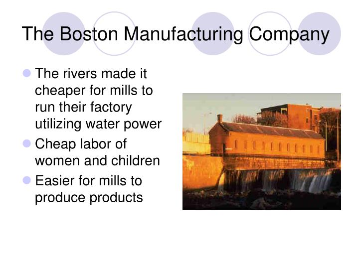 The Boston Manufacturing Company