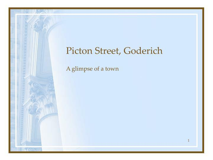 Picton street goderich
