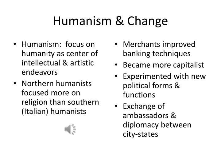 Humanism & Change