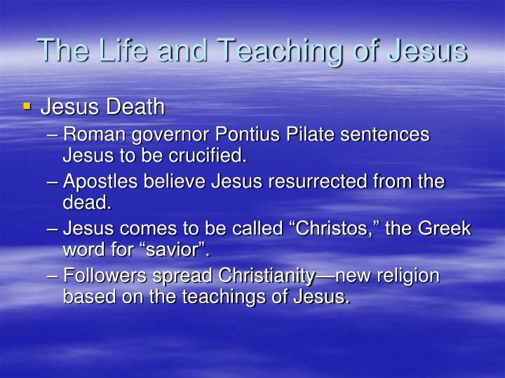 The Life and Teaching of Jesus
