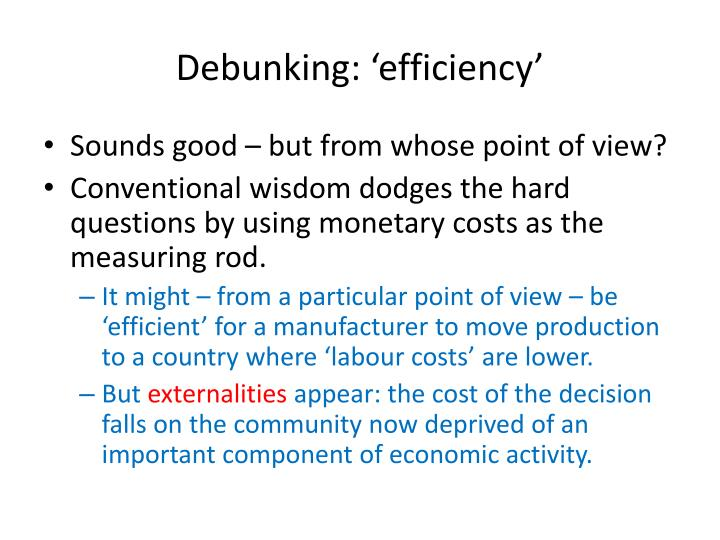 Debunking: 'efficiency'