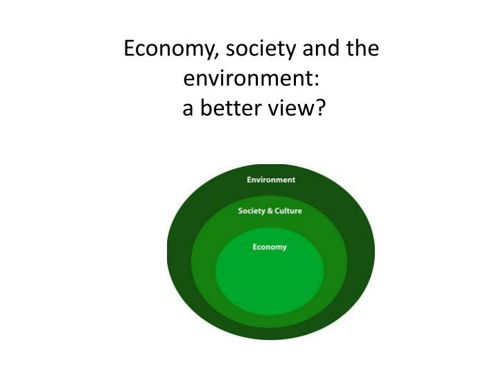 Economy, society and the environment: